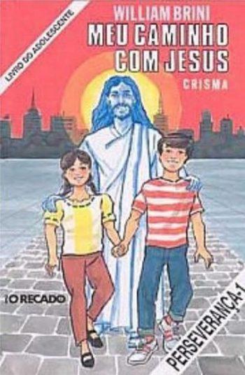 Meu Caminho com Jesus - perseverança I