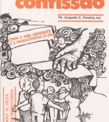 Confissão: Por que devo me confessar?